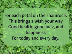 ... Irish blessings and good luck sayings. Which one is your favorite