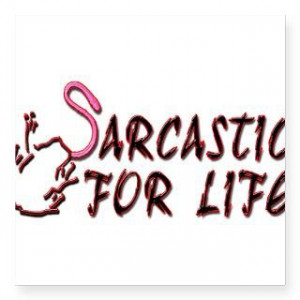 Sarcastic Quotes Sayings...