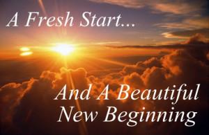 fresh start, new beginning quote, New Year