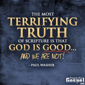 Paul Washer...More at http://quote-cp.tumblr.com