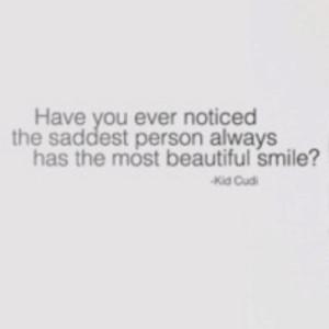 Kid cudi, quotes, sayings, beautiful smile, best