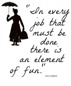 cute, fun, girl, inspiration, inspiring, mary poppins, movie, quote