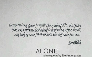 Quotes About Leaving Someone Alone http://likefunnyquotes.com/alone ...