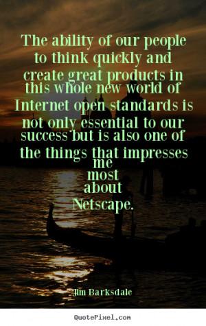 ... netscape jim barksdale more success quotes friendship quotes