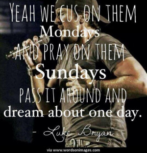 Quotes by luke bryan