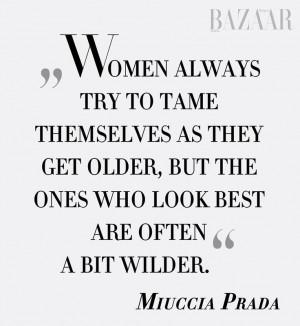 Miuccia Prada Quote.