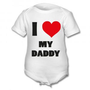 Love My Baby Daddy I love my daddy