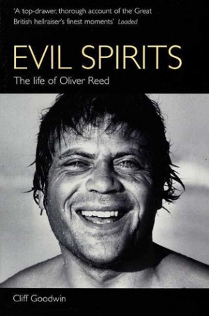 "... marking ""Evil Spirits: The Life of Oliver Reed"" as Want to Read"