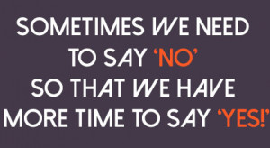 Why we need to say 'no' more often