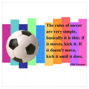 CafePress > Wall Art > Posters > Soccer Quote Poster