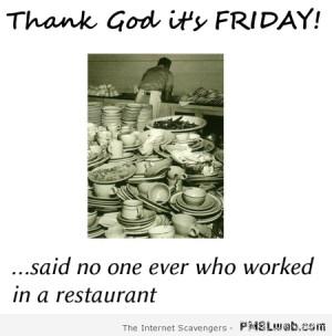 TGIF restaurant humor – Funny TGIF pics at PMSLweb.com