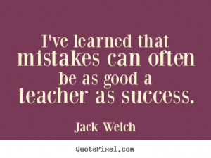 famous success quotes from jack welch design your own quote