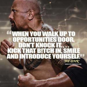 Dwayne Johnson Kick In The Door WWE Quote