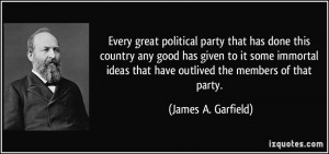 Every great political party that has done this country any good has ...