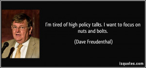 policy talks I want to focus on nuts and bolts Dave Freudenthal