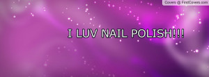 Cute Nail Polish Quotes