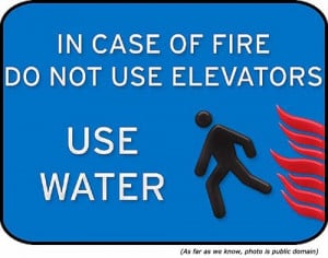 funny-signs-dont-use-elevators-when-fire.jpg