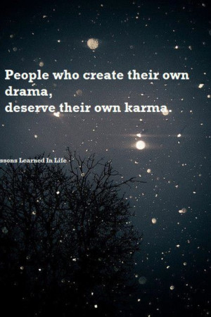 People will create drama,