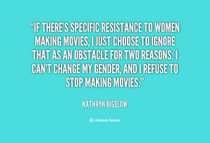 Am I a 'woman of action'? I don't think of myself that way.