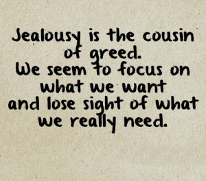 ... on jealousy. Sometimes you're ahead, sometimes you're behind