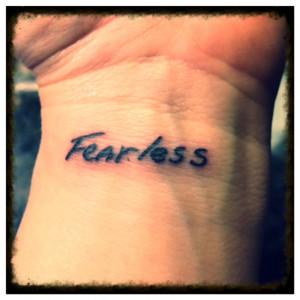 Fearless Tattoo Fearless tattoo