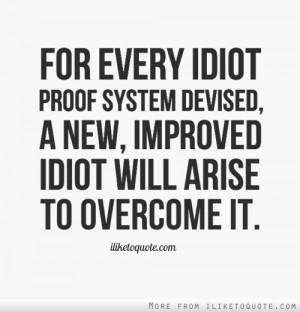 Funny Quotes About Idiots