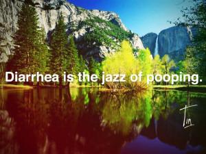 Diarrhea Quotes