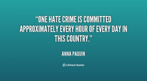 One hate crime is committed approximately every hour of every day in ...