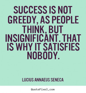Insignificant Quotes Quote about success - success
