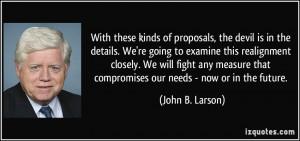 More John B. Larson Quotes