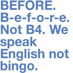 bingo more texts pets peeves laugh quotes english language funny so ...