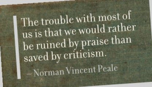 Praise and Criticism Are The Same