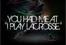 Inspirational Lacrosse Quotes / We love lacrosse and so should you ...