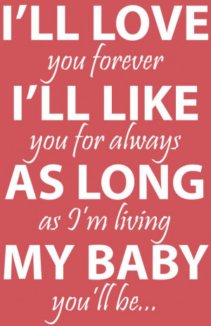 11x17 I'll Love You Forever Book Quote by BeautifulSayings on Etsy, $3 ...