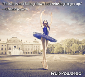 Failure is not falling down but refusing to get up.""