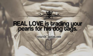 Navy Love Quotes And Sayings Real love is trading your