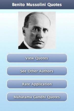 Mussolini Quotes Benito mussolini quotes,