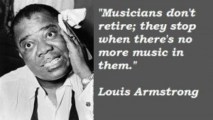 Louis armstrong famous quotes 1