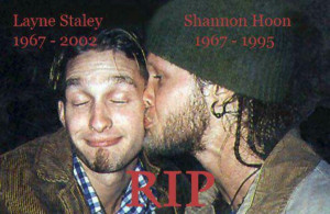 Shannon Hoon and Layne Staley