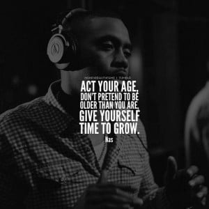 Quotes and sayings rapper nas motivational