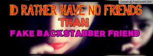 fake backstabber friend Profile Facebook Covers