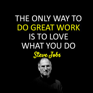 Steve Jobs Quote Do What You Love