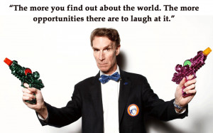 Quotes From Bill Nye The Science Guy