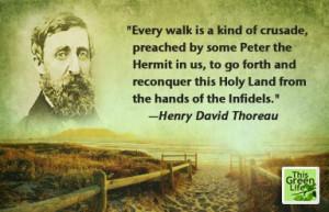 Walking Quotes by Muir, Thoreau, et. al.
