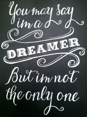 Beatles quotes, famous, meaning, sayings, dreamer