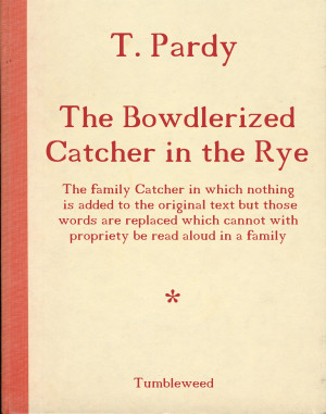 Catcher In The Rye Quotes Fake ~ bowdler.jpg