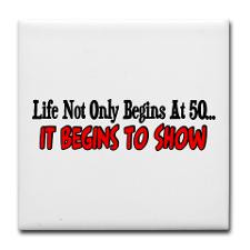 Life not only begins at 50 Tile Coaster for