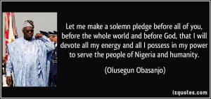 Let me make a solemn pledge before all of you, before the whole world ...