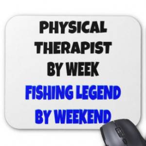 Fishing Legend Physical Therapist Mouse Pad