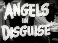 Angels in Disguise (1949)